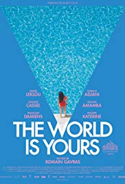The World Is Yours (Le monde ou rien) หลบหน่อยแม่จะปล้น