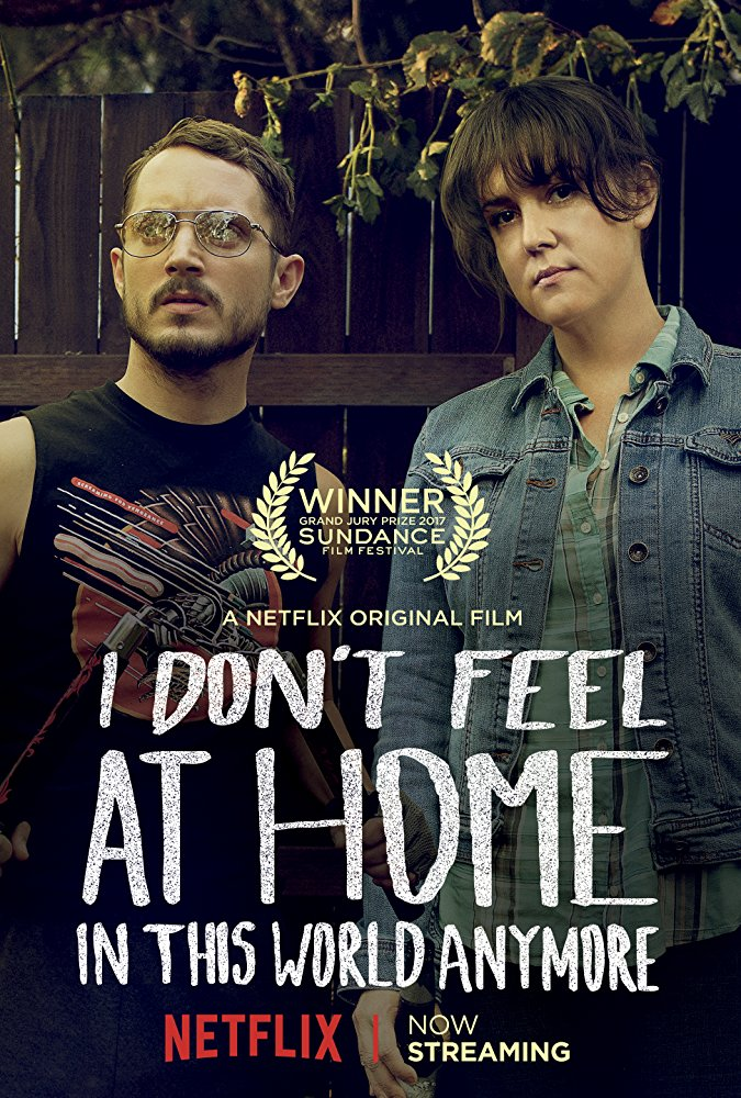 ดูหนังใหม่ I Don't Feel at Home in This World Anymore
